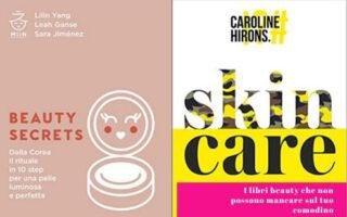 i libri beauty che non possono mancare sul tuo comodino